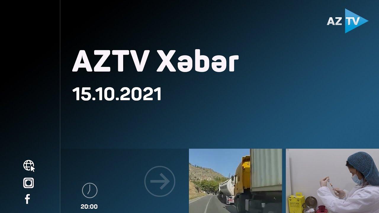 Download AZTV xəbər - 15.10.2021
