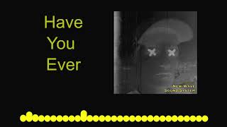 MUSIC HE YR3 CHARLIE LOWNDES have You ever