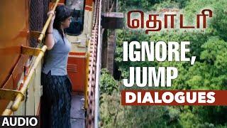 Ignore, Jump  Thodari  Thodari Dialogues  Dhanush,keerthy Suresh Solomon