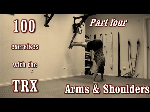 100 Exercises with the TRX - The Complete Guide - [Part 4 - Arms & Shoulders]
