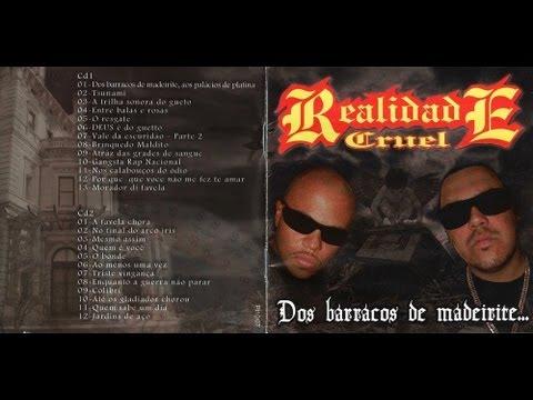 Realidade Cruel - Dos Barracos de Madeirite, Aos Palácios de Platina CD 2 streaming vf