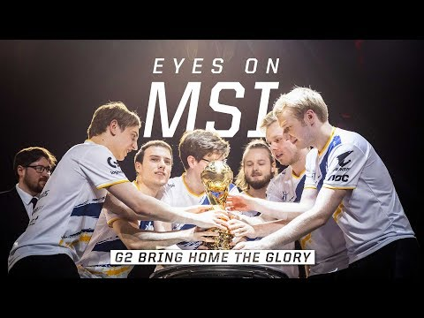 G2 Bring Home the Glory | Eyes on MSI Finals (2019)