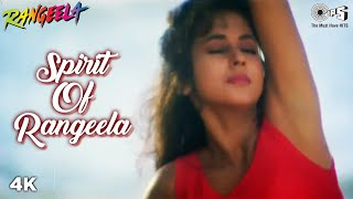 Spirit of Rangeela - Rangeela - Urmila Matondkar