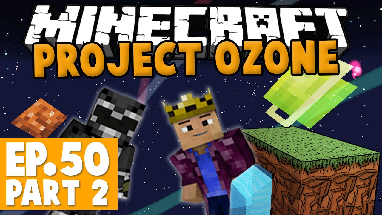 Minecraft Project Ozone - WORLD DOWNLOAD #50 Part 2 [Modded