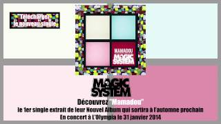 Magic System - Mamadou - Nouvel album à l