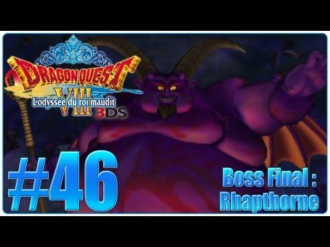 Let's Play Dragon Quest 8 3DS : L'odyssée du Roi Maudit FR 46  Boss Final : Rhapthorne !