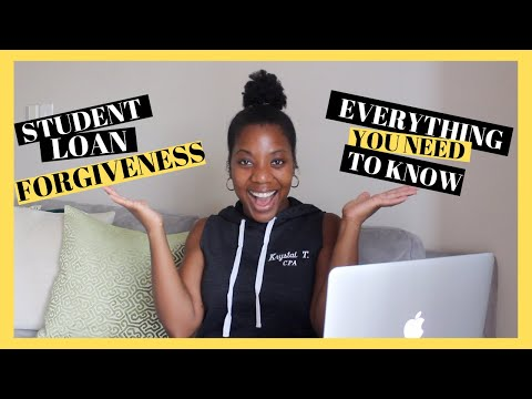 Student Loan Forgiveness Programs | EVERYTHING YOU NEED TO KNOW