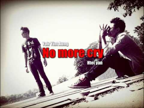 No More Cry - Ye Yint Aung Ft. Htet Yen