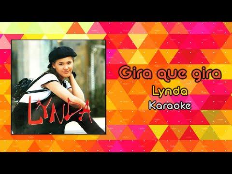 Gira que gira - Lynda - Karaoke