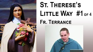 Gambar cover 3 Stages of the Spiritual Life - #1/4 St. Therese's Little Way - Fr Terrance