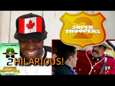 SUPER TROOPERS 2 RED BAND TRAILER 2 REACTION!!!