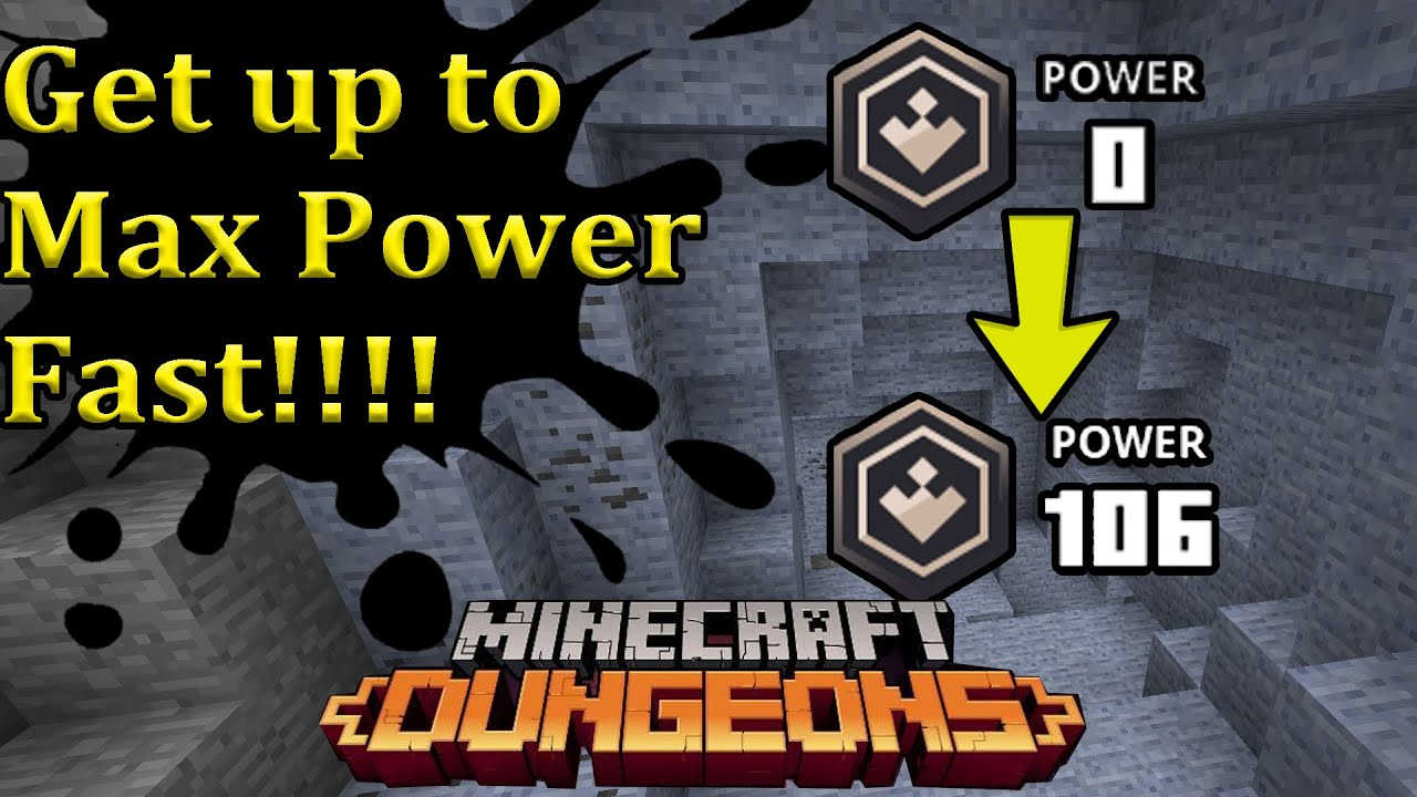 How To Get Your Power Level Up Fast Minecraft Dungeons Youtube