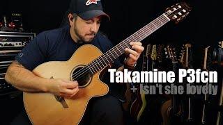 Takamine P3fcn - Isn't she lovely