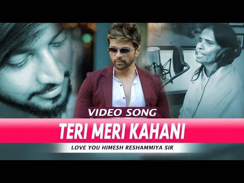 teri-meri-kahani-full-song-|-himesh-reshamiya-|-ranu-mandal-|-full-song-video
