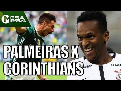 Palmeiras X Corinthians | Qual Time Ganhará O Clássico? - Mesa Redonda (09/07/17)