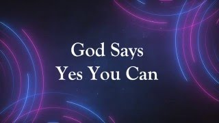 Marvin Sapp Yes You Can Lyric Video
