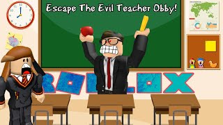 ROBLOX Escape The School Obby / The Evil Teacher M'a attaqué avec un couteau!!!