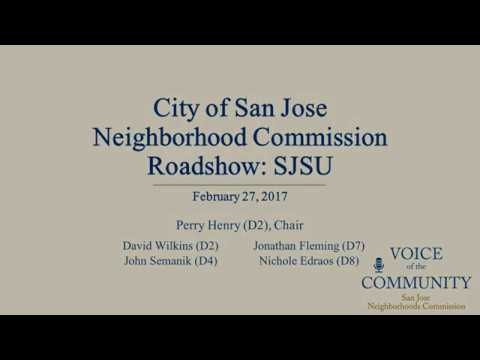 20170227 San Jose Neighborhoods Commission Roadshow: SJSU