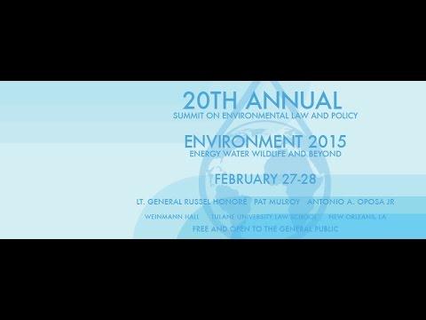 Lt. General Russel Honoré Keynote 2015 Tulane Environmental Law Summit