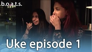 b.o.a.t.s. | Uke episode 1- Mitt crush er... | EP. 09