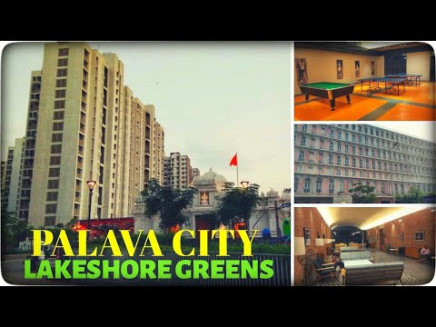 India's Number 1 Smart City| Palava City | Lakeshore Greens | Lodha Palava |Near  Dombivali Mumbai |