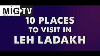 10 PLACES TO VISIT IN LADAKH