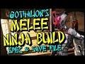 Borderlands 2: Gothalion's OP8 Melee Ninja Assassin Zer0 Build and Save File!