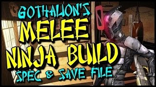 Borderlands 2: Gothalion's Op8 Melee Ninja Assassin Zer0 Build And Save File!