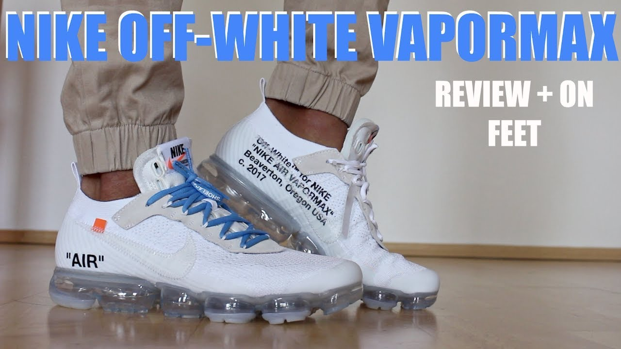 91d5fac6838ff NIKE OFF WHITE VAPORMAX 2018 WHITE REVIEW + ON FEET - YouTube