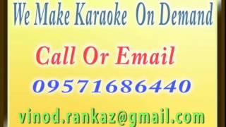 Aaj Hai Sagai Sun Ladki Ke Bhai   Karaoke   Pyaar To Hona Hi Tha