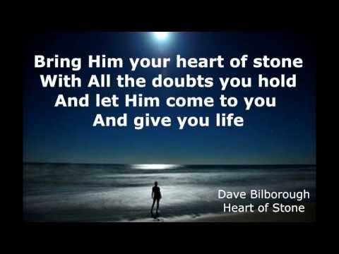 Heart of Stone by Dave Bilborough with Lyrics from People of Promise