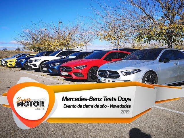 Mercedes-Benz Tests Days 2019 / Toma de contacto / Presentacion / Supermotoronline.com al volante de