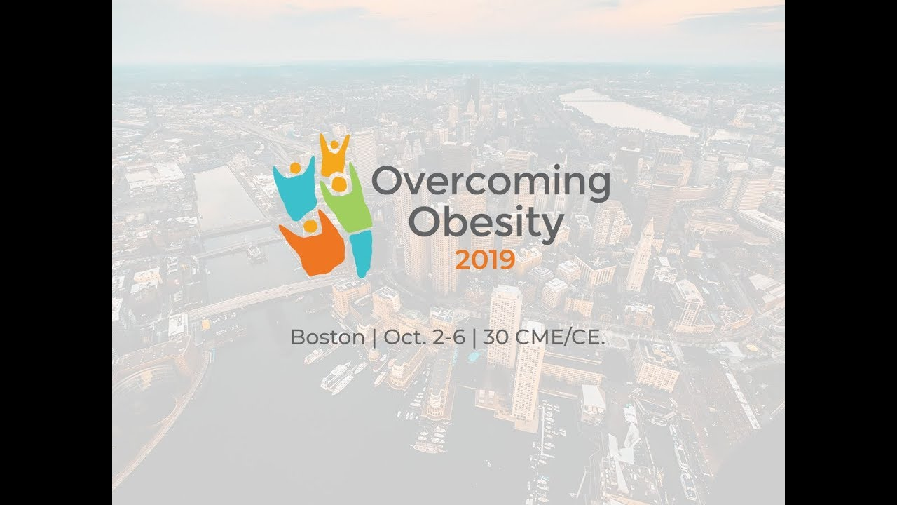 Overcoming Obesity 2019 Conference - Medical Conference in Boston, MA