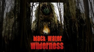Black Water Wilderness