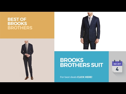 Brooks Brothers Suit Best Of Brooks Brothers , YouTube