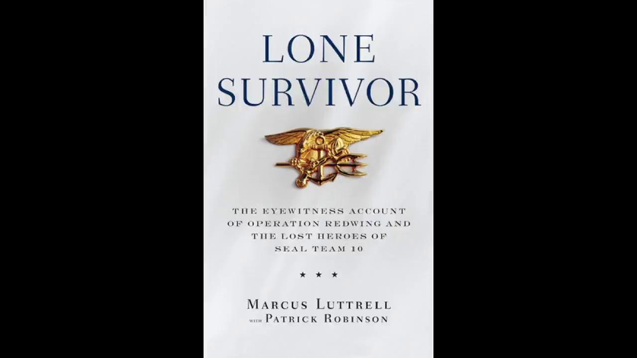 Lone Survivor Marcus Luttrell Audiobook Youtube
