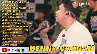 Denny Caknan Full Album Mendung Tanpo Udan Widodari Gak Pernah Cukup