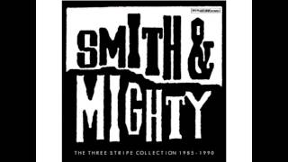 Smith & Mighty - Time To Rhyme (feat. The General)