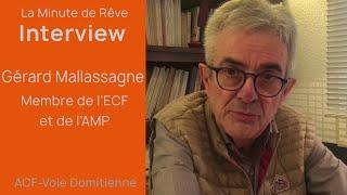 La Minute de Rêve - Interview de Gérard Mallassagne