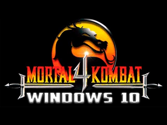 Mortal Kombat 4 Windows 10