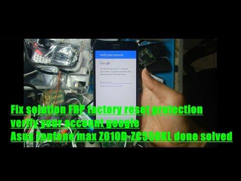 fix-solution-frp-factory-reset-protection-verify-your-account-google-asus-zenfone-max-z010d-zc550kl