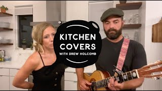 Which Way Are You Goin' (Tommy Sims Cover) | Kitchen Covers with Drew Holcomb #StayHome
