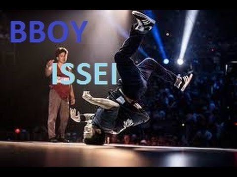 BBOY ISSEI 2017 (  FRESH, POWER AND ORIGINAL STYLE )