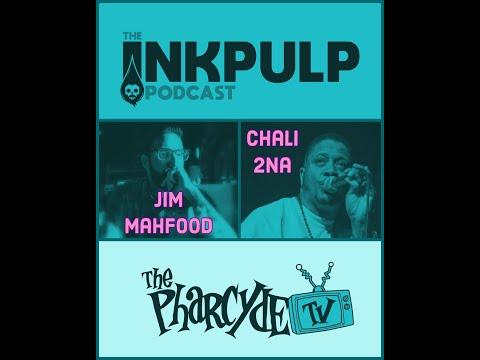 Inkpulp on PharcydeTV w/ Jim Mahfood and Chali 2Na