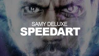Samy Deluxe - SPEEDART