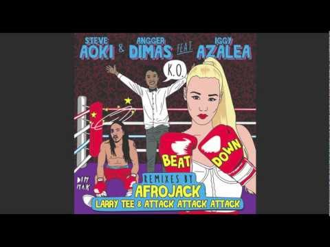 Steve Aoki & Angger Dimas ft Iggy Azalea - Beat Down (Afrojack Remix)