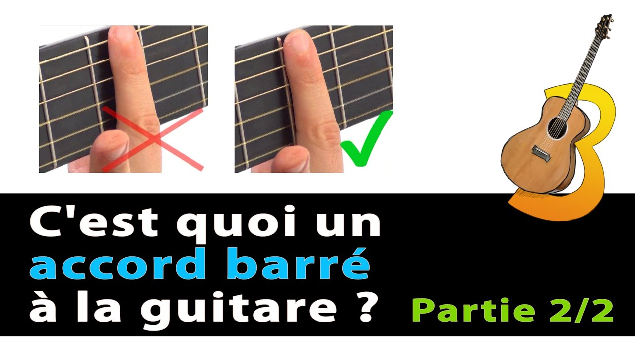 comment bien faire sonner un accord barr partie 2 2 vrai d butant en guitare youtube. Black Bedroom Furniture Sets. Home Design Ideas
