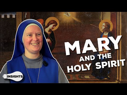 Mary's Relationship With the Holy Spirit