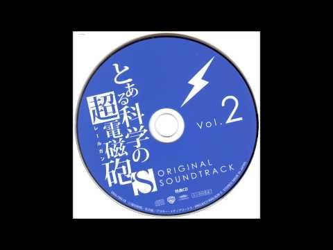 To Aru Kagaku no Railgun S OST - // Time Limit //