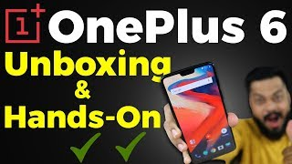 OnePlus 6 Unboxing & Quick Hands-On